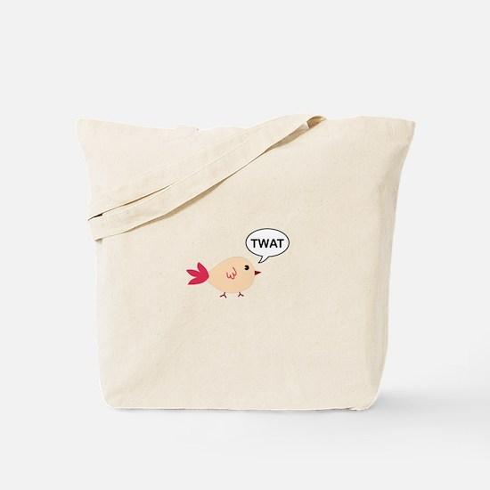 Twat said the bird Tote Bag