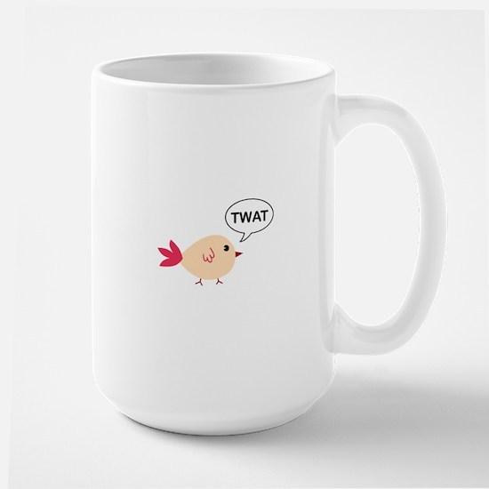 Twat said the bird Large Mug