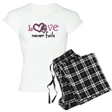 Love Never Fails pajamas
