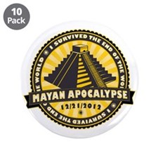 "Mayan Apocalypse 3.5"" Button (10 pack)"