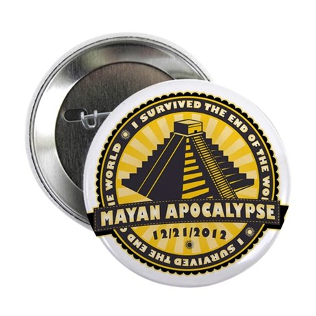 "Mayan Apocalypse 2.25"" Button (100 pack)"