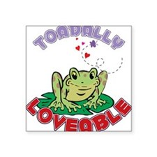 "Toadally Loveable Square Sticker 3"" x 3"""