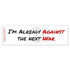 Already Against War Bumper Sticker