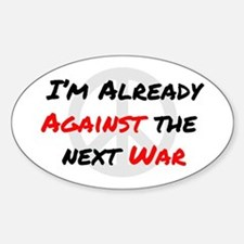 Already Against War Decal