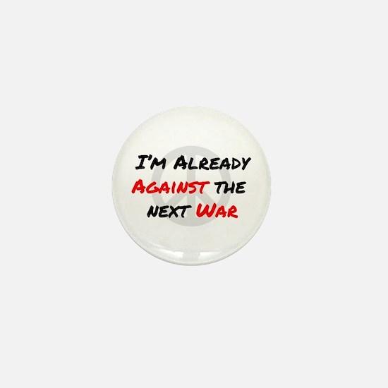 Already Against War Mini Button