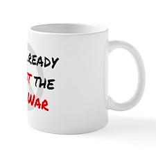 Already Against War Mug