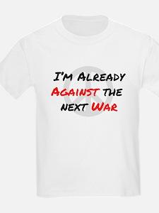 Already Against War T-Shirt
