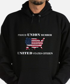 Proud Union Member US Citizen Hoodie (dark)