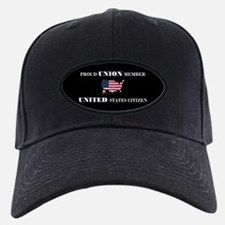 Proud Union Member US Citizen Baseball Hat