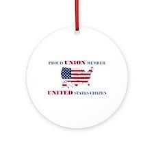 Proud Union Member US Citizen Ornament (Round)