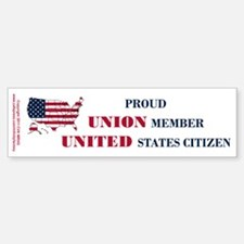 Proud Union Member US Citizen Bumper Bumper Sticker