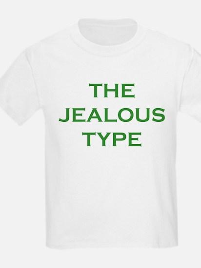 The Jealous Type T-Shirt