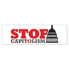 Stop Capitolism-2 Bumper Sticker