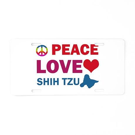 Peace Love Shih Tzu Aluminum License Plate