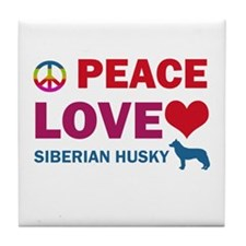 Peace Love Siberian Husky Tile Coaster
