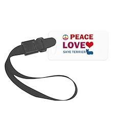 Peace Love Skye Terrier Luggage Tag