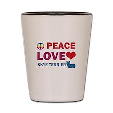 Peace Love Skye Terrier Shot Glass