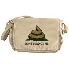 Dont Turd On Me Messenger Bag
