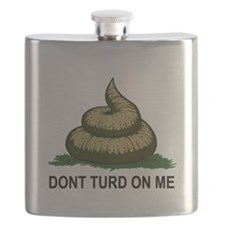 Dont Turd On Me Flask