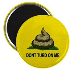 Dont Turd On Me Magnet