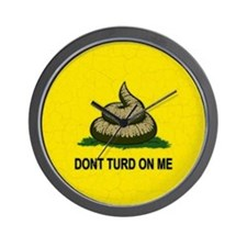 Dont Turd On Me Wall Clock