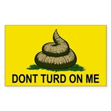 Dont Turd On Me Decal