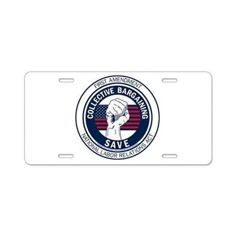 Save Collective Bargaining Aluminum License Plate