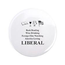 """Book Wine Film USA Liberal 3.5"""" Button"""