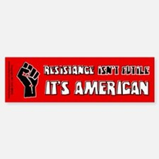 Resistance It's American Bumper Bumper Sticker
