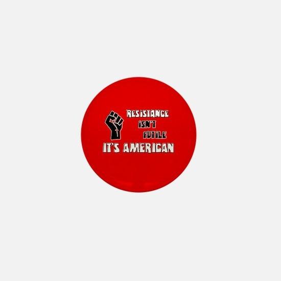 Resistance It's American Mini Button