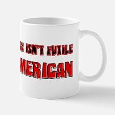 Resistance It's American Mug