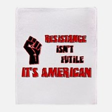 Resistance It's American Throw Blanket