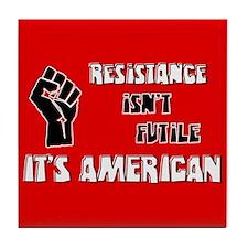 Resistance It's American Tile Coaster