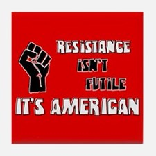 Resistance It's American Tile Coaster