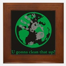 U gonna clean that up? Framed Tile