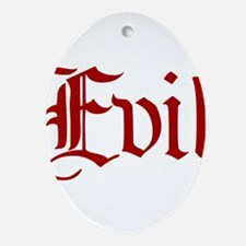 Evil Ornament (Oval)