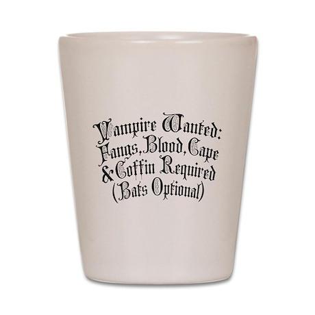 Vampire Wanted Shot Glass
