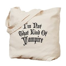 im-not-that-kind-of-vampire_bl.png Tote Bag