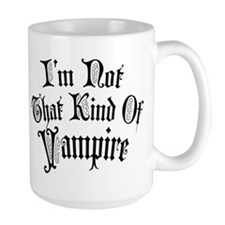 im-not-that-kind-of-vampire_bl.png Mug
