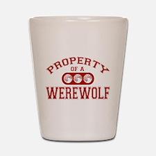 Property Of A Werewolf Shot Glass