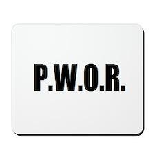 P.W.O.R. Mousepad
