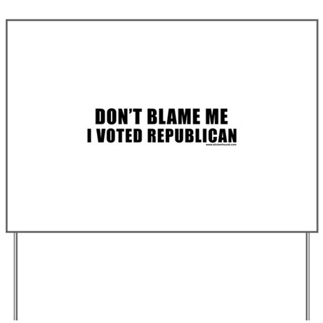 dontblame_white.png Yard Sign