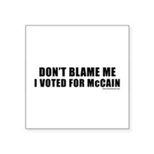 "dontblamemcain_white.png Square Sticker 3"" x 3"""