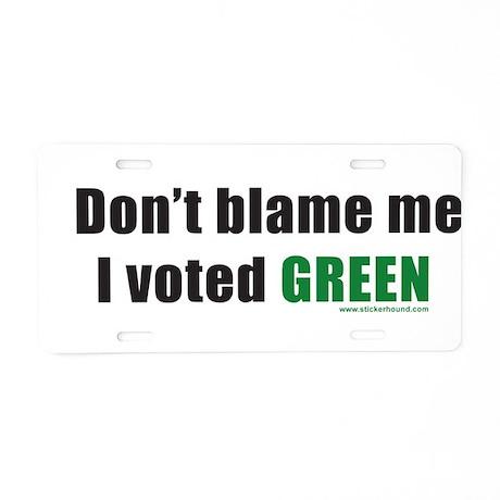 dontblameme_green.png Aluminum License Plate