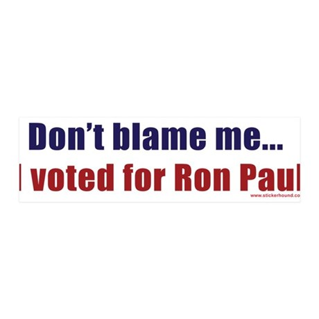 dontblameme_ronpaul.png 20x6 Wall Decal