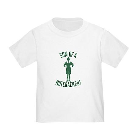 Son of a Nutcracker! Toddler T-Shirt