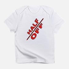 HALF OFF Infant T-Shirt