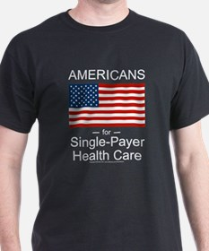 Americans Single Payer Health T-Shirt