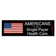 Americans Single Payer Health Bumper Bumper Sticker