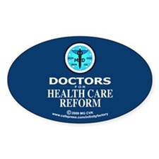 Doctors Health Care Reform Oval Decal